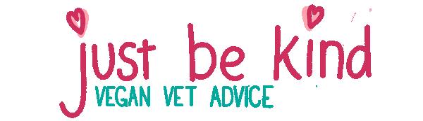 just be kind vegan vet advice