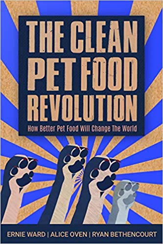 Clean Pet Food Revolution book by Dr Ernie Ward