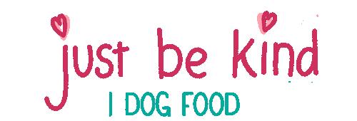 just be kind dog food